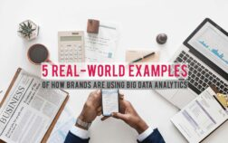 5 Real-World Examples of How Brands are Using Big Data Analytics